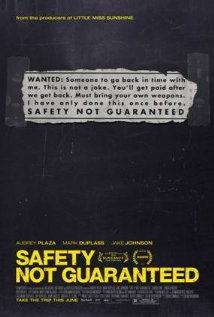 Poster for the movie Safety Not Guaranteed.